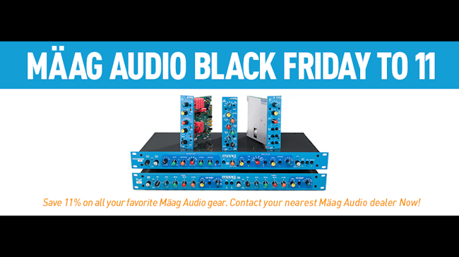 Maag Audio Black Friday to 11